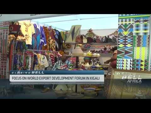 Focus on global export development forum in Rwanda