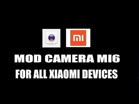 INSTAL & REVIEW MOD CAMERA XIAOMI MI6 || TESTED XIAOMI MI5X