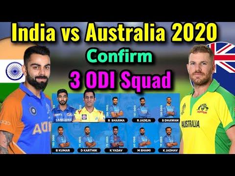 India Vs Australia ODl Series 2020 | BCCI Announced Team India Squad | Team India Confirmed Squad