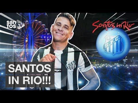 SANTOS IN RIO! 🤟