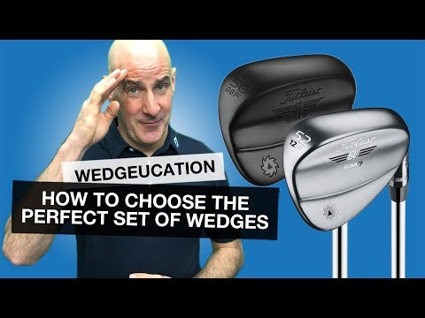 How To Choose The Perfect Set Of Wedges For Your Golf Game