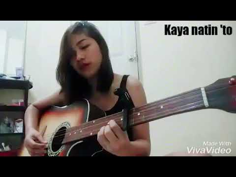 Kaya natin to by still one GUITAR COVER