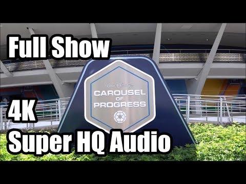 Carousel Of Progress - Full Show In 4K - Super HQ Audio - Magic Kingdom