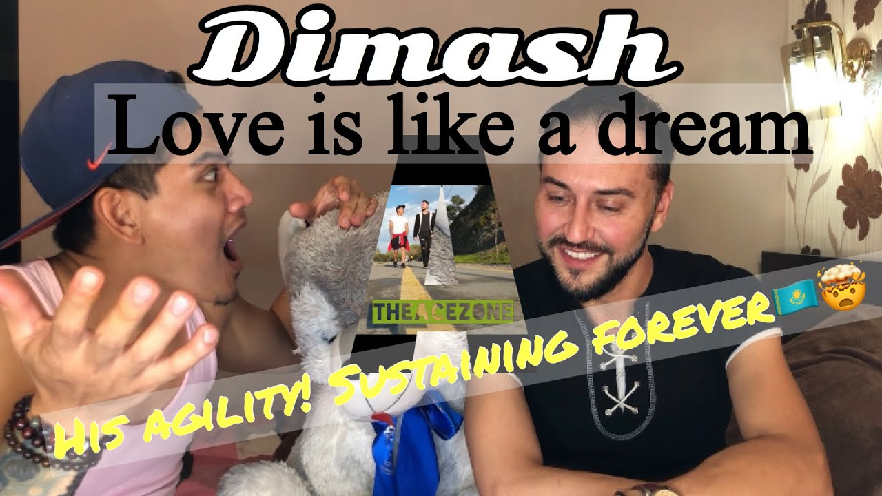 Singer Reacts| Dimash - Love Is Like A Dream