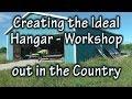 Creating the Ideal Hangar-Workshop (mancave)