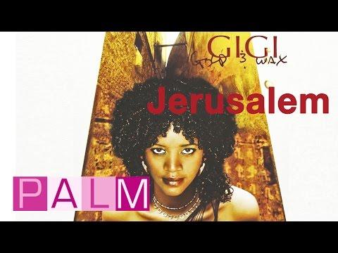 Gigi: Jerusalem