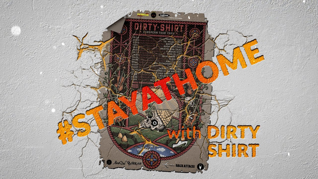 #STAYATHOME with DIRTY SHIRT - Ep. 06