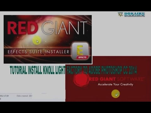 Tutorial Install Knoll Light Factory To Adobe Photo Cc 2017 With Subtitle Indonesia