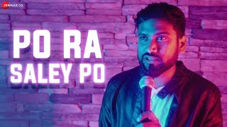 Po Ra Saley Po Official Music | Rakesh Kumar Aithraju