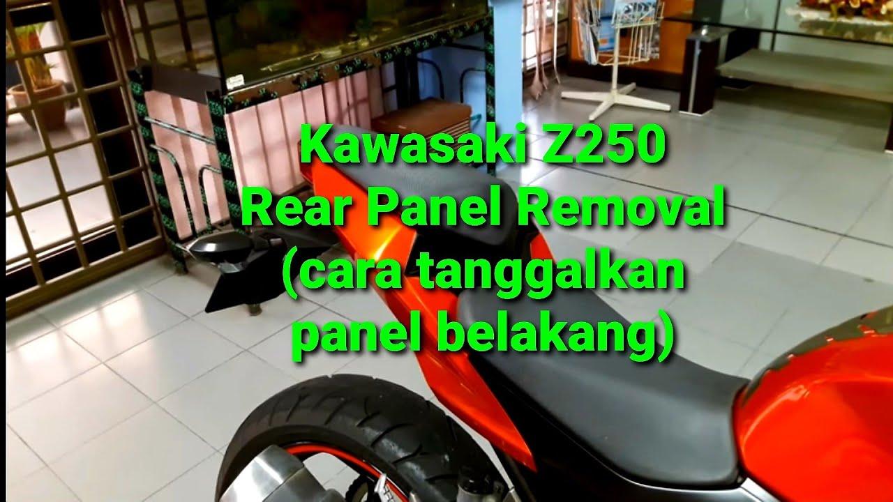 Kawasaki Z250 Rear Panel Removal Cara Tanggalkan Panel Cover