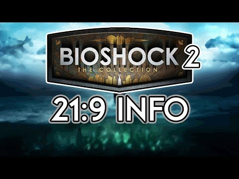 Bioshock 2 Remaster (The Collection) | 21:9 Review [3440x1440/60fps/Ultrawide]