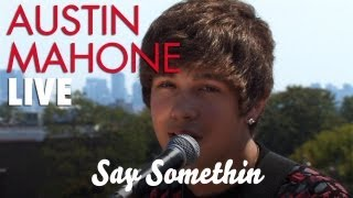 Austin Mahone - Say Somethin (Acoustic)