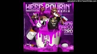 King Marco- Keep Pourin feat. Z-Ro