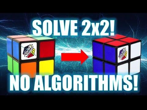 How to Solve a 2x2 Rubik's Cube [No Algorithms]