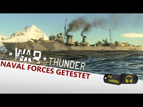 War Thunder | Lets Play #92 | Ich durfte die Naval Forces spielen - Deutsch - Gameplay