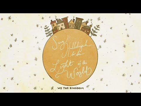 We The Kingdom – Light of the World (Sing Hallelujah)
