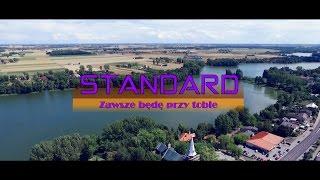 Standard - Zawsze będę przy tobie (official video)