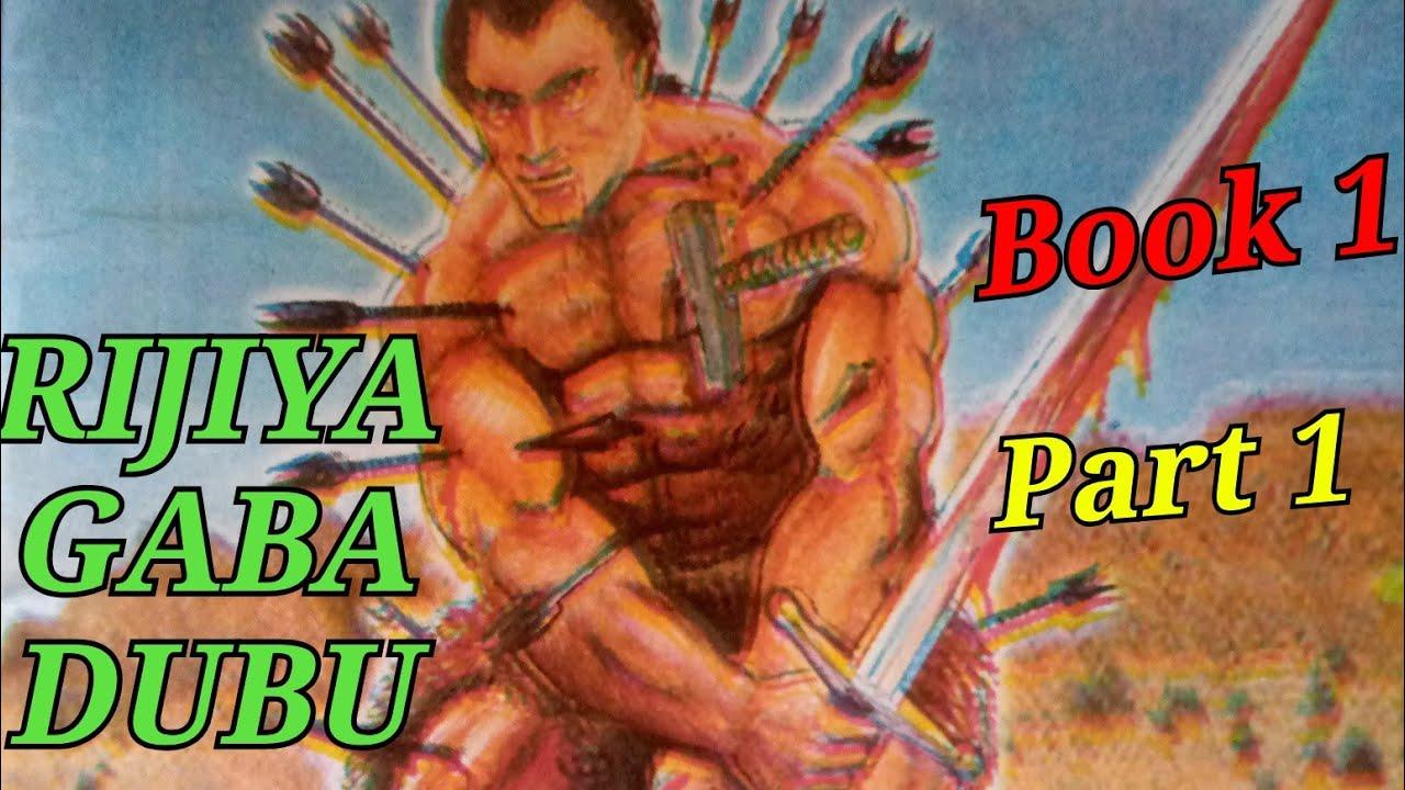Download Rijiya Gaba Dubu Littafi Na Daya Part 1