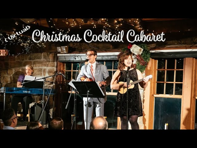 The 7th Annual (Virtual) Christmas Cocktail Cabaret