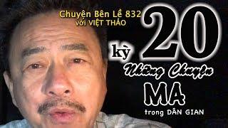 MC VIỆT THẢO- CBL(832)- NHỮNG CHUYỆN MA trong DÂN GIAN kỳ 20 - March 28, 2019