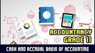 Cash and Accrual Basis of Accounting | Advantages and Disadvantages