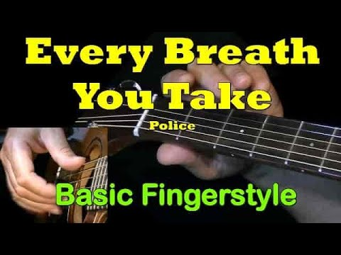 EVERY BREATH YOU TAKE: Guitar Chords + TAB by GuitarNick - YouTube