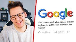 Die dümmsten Google Fragen #2
