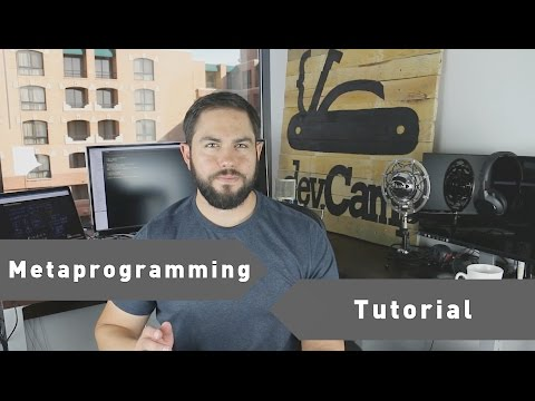 A Practical Guide to Metaprogramming
