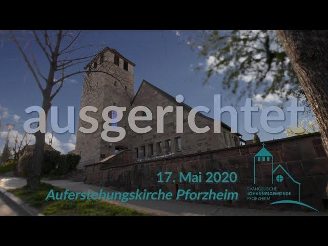 ausgerichtet - Rogate 2020 Johannesgemeinde Pforzheim mit Pfarrerin Heike Springhart