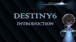 Destiny6 - Introduction, Overview, and Game Play