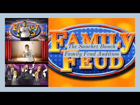 family-feud-audition--the-sanchez-family