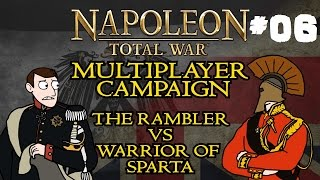 Napoleon Total War: Multiplayer Campaign - Part Six - w/Warrior of Sparta!