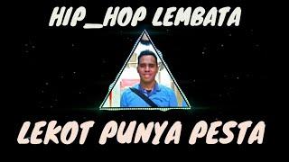 Lekot Pu Pesta_lagu Joget Hip_hop Lembata Lembata Hip_hop Foundation
