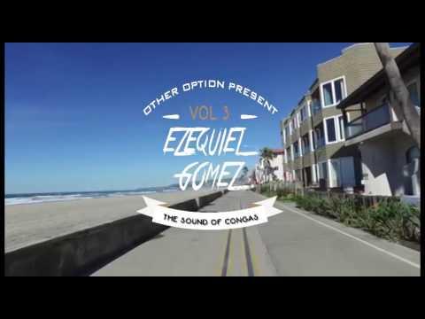 EZEQUIEL GOMEZ - THE SOUND OF CONGAS VOL 3 - TECH HOUSE