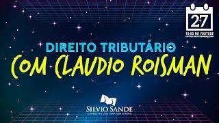 [SEMANA SEFAZ-GO 2018] Direito Tributário com Claudio Roisman