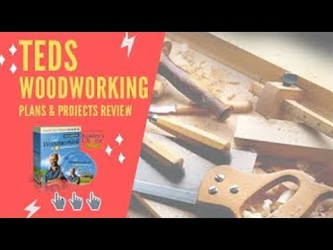 Teds Woodworking Review 2019 - DON'T BUY IT Until You See This!