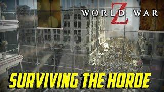 World War Z - Surviving The Horde