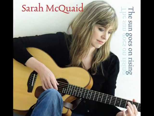 Sarah McQuaid  'The Sun Goes On Rising'