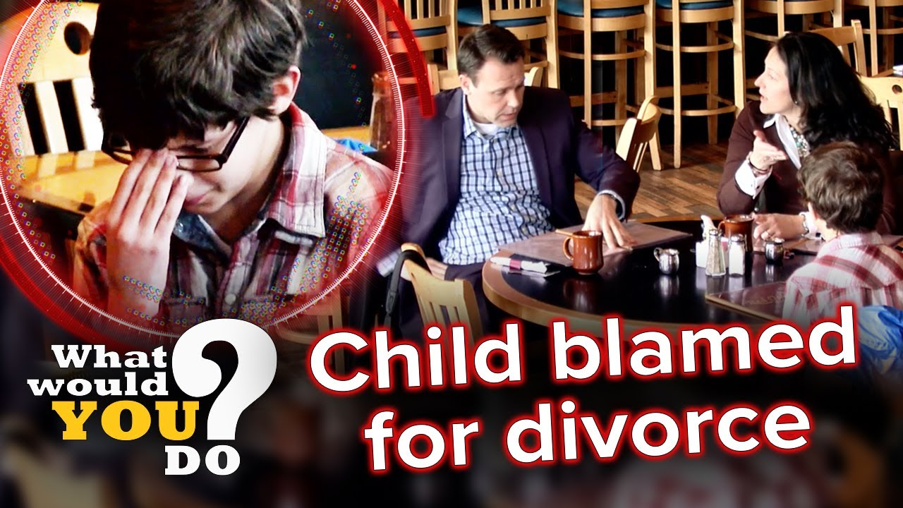 Parents blame kid for their divorce | WWYD?