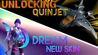 UNLOCKING QUINJET - I BOUGHT DREAM | FORTNITE