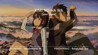 Nandemonai Ya (Indonesia Cover) Kimi no Na Wa