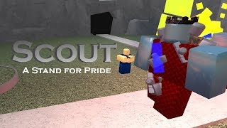 Scout: A Stand for Pride | Tower Battles [ROBLOX]