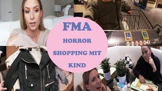 FMA Horror Shopping mit Kind