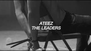 ATEEZ (에이티즈) - The Leaders (Easy Lyrics)
