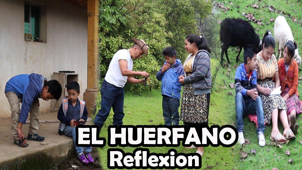 EL HUÉRFANO reflexión