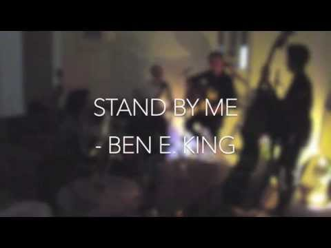 Stand By Me - Ben E. King (by The Revolt)