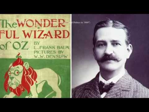 APUSH 2: Populism and The Wonderful Wizard of Oz