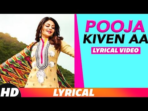 Pooja Kiven Aa   Lyrical Video   Diljit Dosanjh  Sharry Maan   New Punjabi Songs 2018