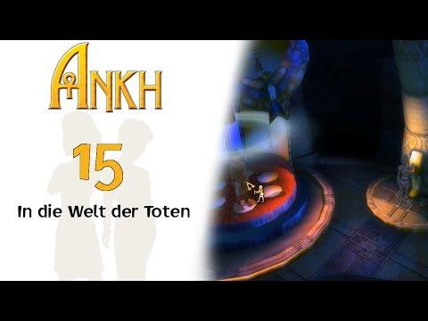 Ankh  15  In die Welt der Toten