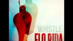 Flo Rida-Whistle [Audio]